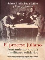 El proceso juliano. Pensamiento, utopía y militares solidarios