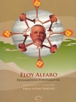 Eloy Alfaro. Introducción y selección: Jorge Núñez Sánchez