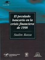 El peculado bancario en la crisis financiera de 1998