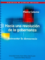 Hacia una revolución de la gobernanza. Reinventar la democracia