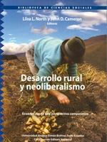 Desarrollo rural y neoliberalismo. Ecuador desde una perspectiva comparativa