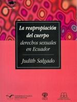 La reapropiación del cuerpo: derechos sexuales en Ecuador