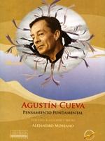 Agustín Cueva. Estudio, selección y notas: Alejandro Moreano