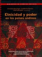 Etnicidad y poder en los países andinos