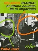 Velasco Ibarra: el último caudillo de la oligarquía