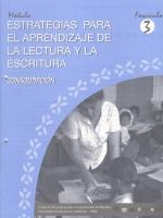 Módulos de Capacitación de Docentes. Módulo: Estrategias para el aprendizaje de la lectura y la escritura. Fascículo 3: Consolidación
