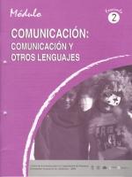 Módulos de Capacitación de Docentes. Módulo: Comunicación. Fascículo 2: Comunicación y otros lenguajes