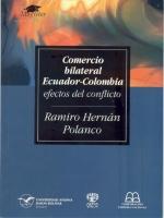 Comercio bilateral Ecuador-Colombia: efectos del conflicto