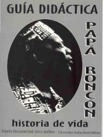 Papá Roncón: historia de vida. Guía didáctica