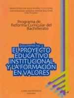 El proyecto educativo institucional y la formación en valores