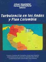 Turbulencia en los Andes y Plan Colombia
