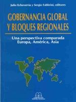 Gobernancia global y bloques regionales: una perspectiva comparada Europa, América, Asia