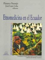 Etnomedicina en el Ecuador. Memorias de las Segundas Jornadas Ecuatorianas de Etnomedicina