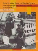Entre el tronar épico y el llanto elegíaco: simbología indígena en la poesía ecuatoriana de los siglos XIX-XX