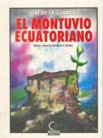 El montuvio ecuatoriano (Ensayo de presentación). Edición crítica, introducción y notas de Humberto E. Robles