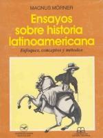 Ensayos sobre historia latinoamericana: enfoques, conceptos y métodos