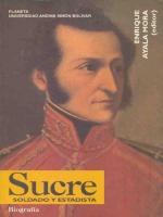 Sucre, soldado y estadista