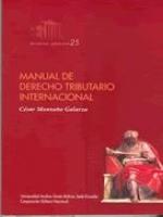 Manual de derecho tributario internacional