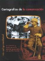 Cartografías de la comunicación: panoramas y estéticas en la era de la sociedad de la información
