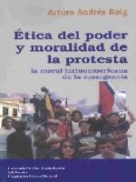 Ética del poder y moralidad de la protesta: la moral latinoamericana de la emergencia