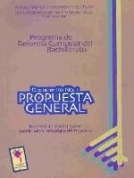 Propuesta general: Reforma Curricular del Bachillerato