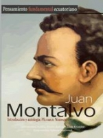 Juan Montalvo. Estudio, selección y notas: Plutarco Naranjo
