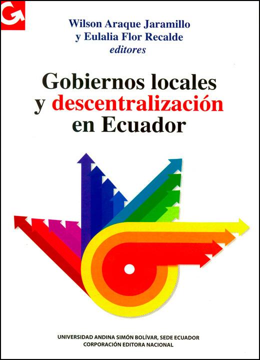 Gobiernos locales y descentralización en Ecuador