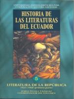Historia de las Literaturas del Ecuador. Literatura de la República 1925-1960 (primera parte)