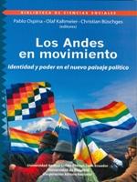 Los Andes en movimiento. Identidad y poder en el nuevo paisaje político