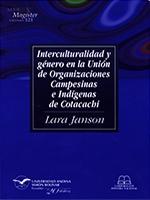 Interculturalidad y género en la Unión de Organizaciones Campesinas e Indígenas de Cotacachi