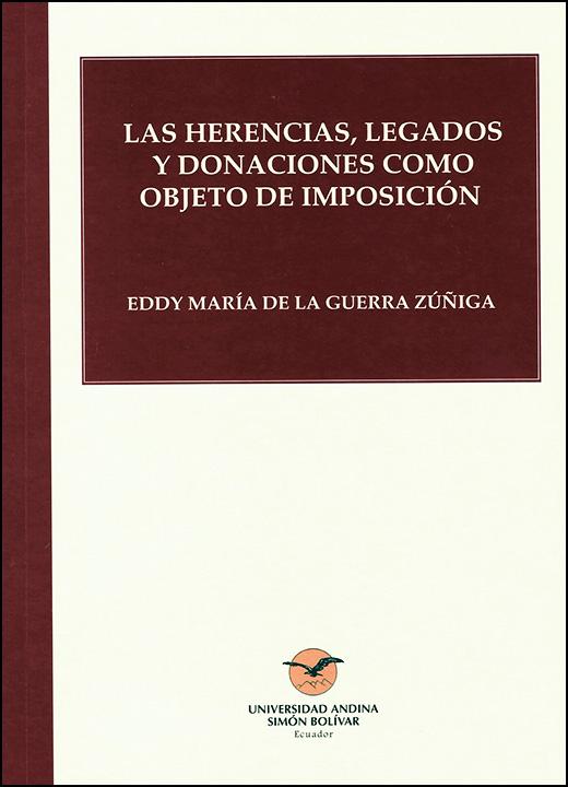 Las herencias, legados y donaciones como objeto de imposición