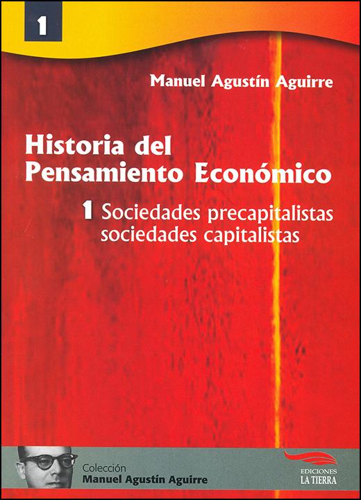 Manuel Agustín Aguirre. Sociedades precapitalistas, sociedades capitalistas