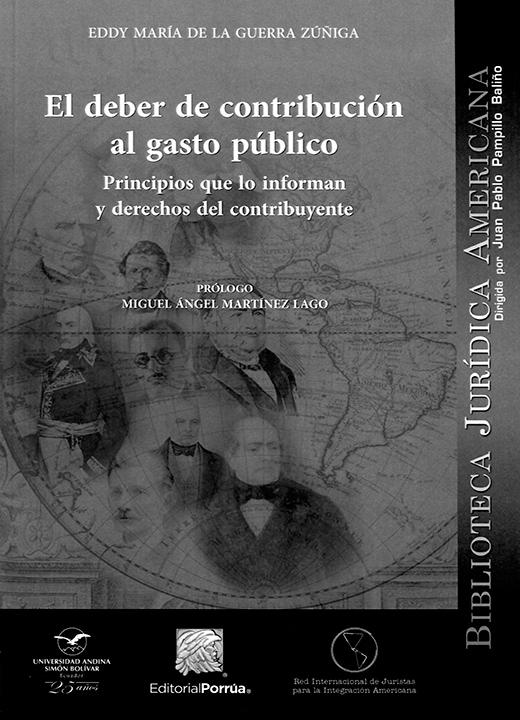 El deber de contribución al gasto público: Principios que lo informan y derechos del contribuyente