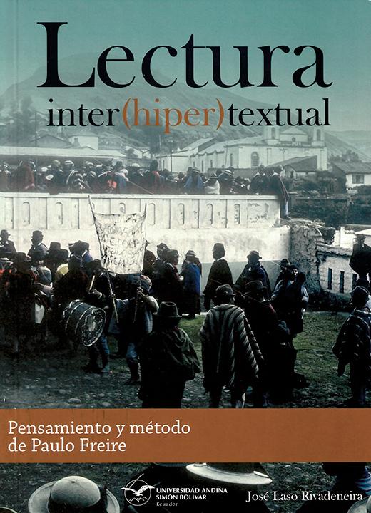 Lectura inter(hiper)textual: Pensamiento y método de Paulo Freire