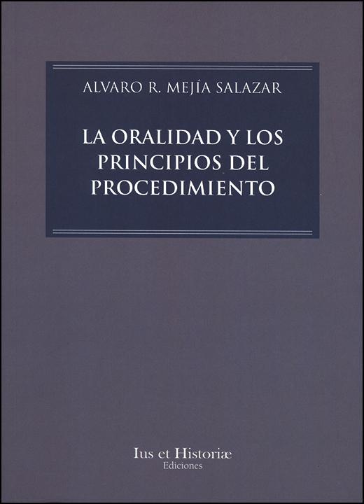 La oralidad y los principios del procedimiento
