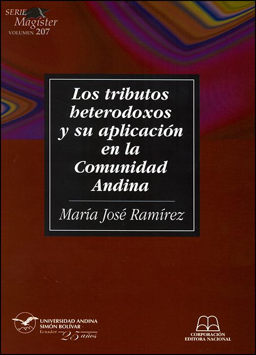 Los tributos heterodoxos y su aplicación en la Comunidad Andina