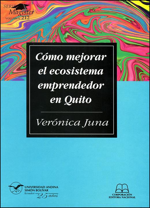 Cómo mejorar el ecosistema emprendedor en Quito