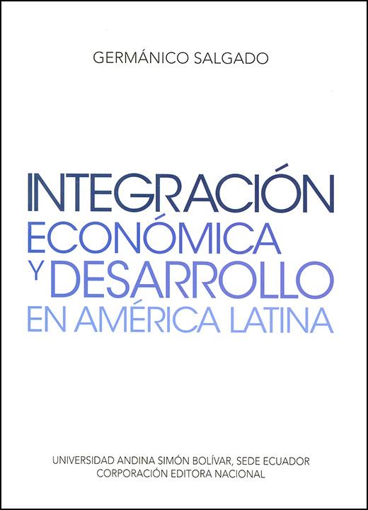Integración económica y desarrollo en América Latina