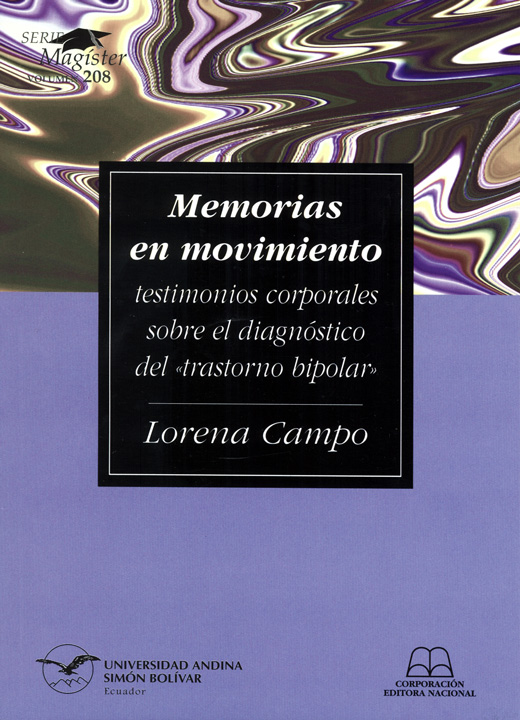 Memorias en movimiento: Testimonios corporales sobre el diagnóstico del «trastorno bipolar»
