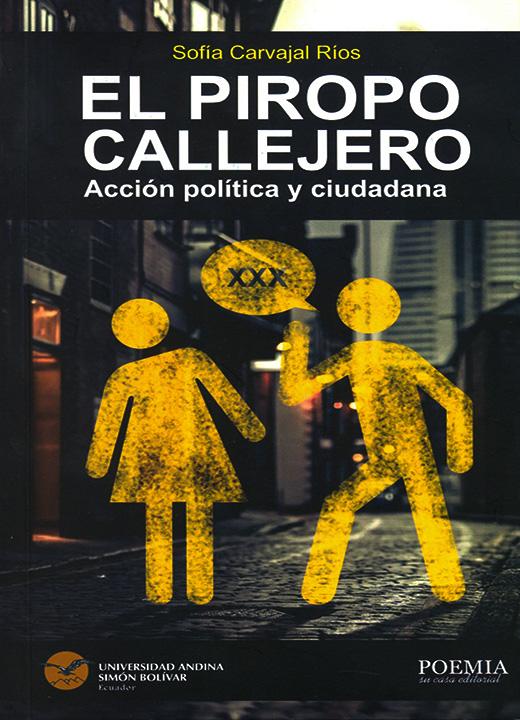El piropo callejero. Acción política y ciudadanía