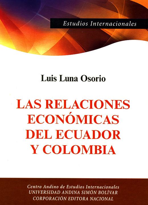 Las relaciones económicas del Ecuador y Colombia