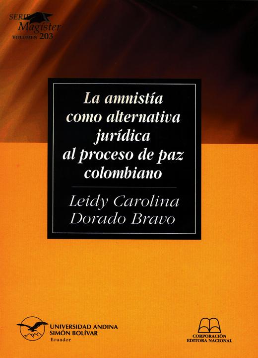 La amnistía como alternativa jurídica al proceso de paz colombiano