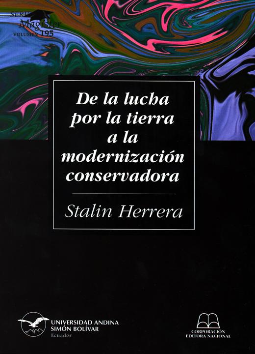 De la lucha por la tierra a la modernización conservadora