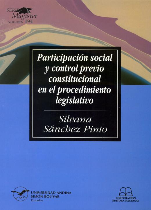 Participación social y control previo constitucional en el procedimiento legislativo