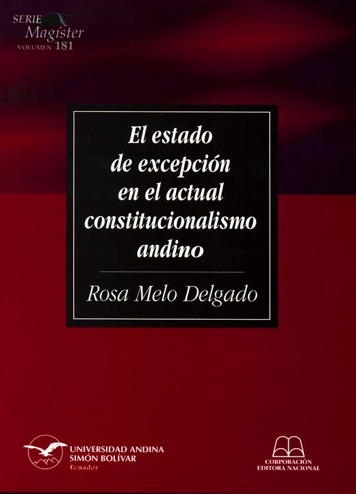 El estado de excepción en el actual constitucionalismo andino