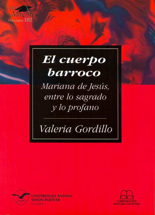 El cuerpo barroco: Mariana de Jesús, entre lo sagrado y lo profano