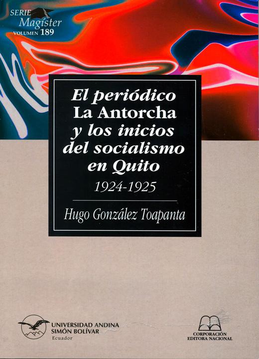 El periódico La Antorcha y los inicios de socialismo en Quito: 1924-1925
