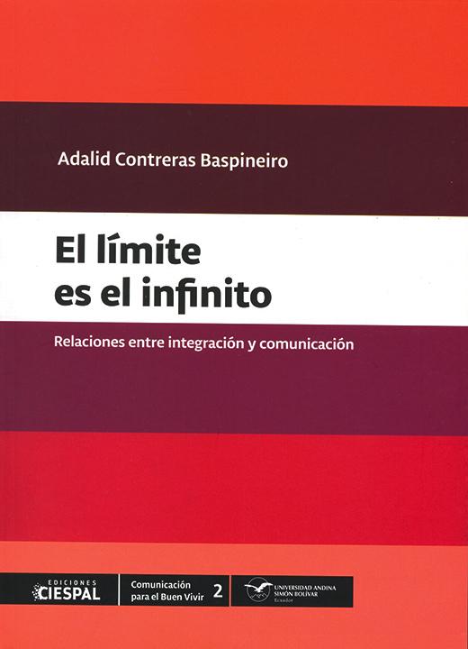 El límite es el infinito: Relaciones entre integración y comunicación