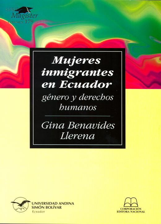 Mujeres inmigrantes en Ecuador: género y derechos humanos