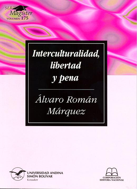 Interculturalidad, libertad y pena